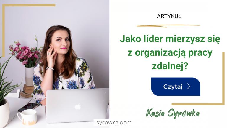Artykuy_Blog_syrowka lider praca zdalna